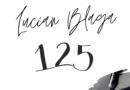125 de ani de la nașterea poetului, dramaturgului, filosofului Lucian Blaga